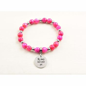 Genuine Agate Inspirational Bracelet - Pink - My Story Isn'T Over Yet