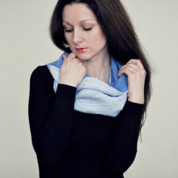 Ready to ship - Nuno felt infinity scarf cowl Blue  - Natural Silk, Wool - Loop scarf - Blue circle scarf - Beautiful scarf for a woman