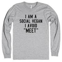 I Am A Social Vegan. I Avoid Meet