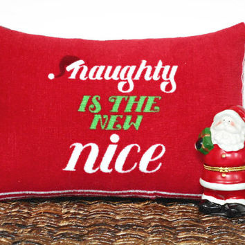 Naughty is the New Nice Christmas Accent Pillow Red Lime Green White Santa Cap Decorative Repurposed