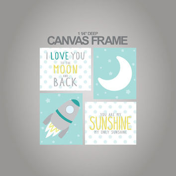 Nursery Canvas art-I love you to the moon and back - You are my sunshine-Set of  4 - 1-1/4'' deep frame- ready to hang-67
