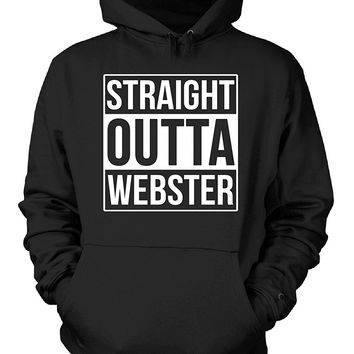 Straight Outta Webster County. Cool Gift - Hoodie