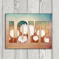 Love sign Love printable Copper brown teal Home decor Flower love art Dandelion love print Wall art Typography Love poster INSTANT DOWNLOAD