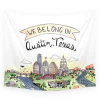 Society6 We Belong In Austin Wall Tapestry