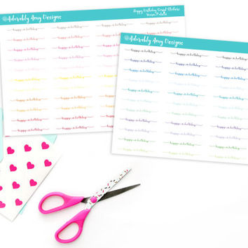 Happy Birthday Script Reminder Planner Stickers for Erin Condren, Plum Planner, Inkwell Press, Kikki K or Any Size Planners