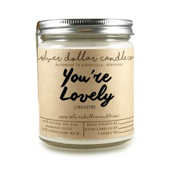 You're Lovely - 8oz Soy Candle