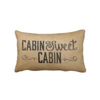 Burlap Vintage Cabin Sweet Cabin from Zazzle.com