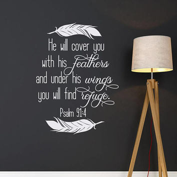 He Will Cover You With His Feathers PSALM 91:4 Scripture Wall Decal- Christian Wall Decal- Religious Wall Art- Bible Verse Wall Decor 209