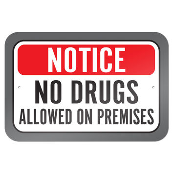 "Notice No Drugs Allowed On Premises 9"" x 6"" Metal Sign"