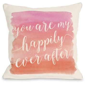"""You Are My Happily Ever After"" Indoor Throw Pillow by OneBellaCasa, 16""x16"""