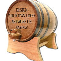 Design Your Own 3 Liter Design Your Own Barrel- Any Logo or Design- Man Cave- Mens Gift- Custom Whiskey Barrel- Custom Wine Barrels- Oak