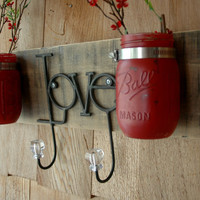 Red Love board with hooks and mason jars wall decor