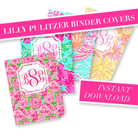 INSTANT DOWNLOAD- 4 Lilly Pulitzer Custom Monogram Binder Cover Printable - Lilly Pulitzer Monogram - Printable Binder Insert