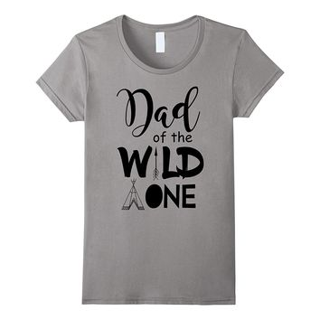 Cute Dad Of The Wild One Funny 1st Birthday Matching Shirt