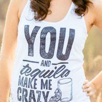 You and Tequila Make Me Crazy | Women's Racerback Tank Top