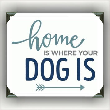"""Home Is Where Your Dog Is Painted/Decorated 12""""x12"""" Canvases - you pick colors"""
