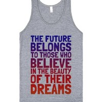 Believe in the Beauty of Your Dreams (tank)-Athletic Grey Tank