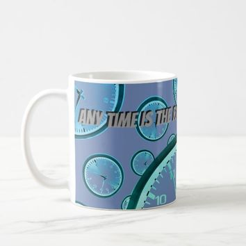 Always Time for a Coffee Break Coffee Mug