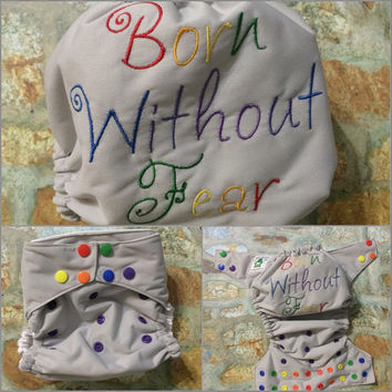 MADE TO ORDER Born Without Fear One Size Diaper Cover or Pocket Diaper