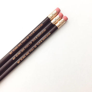 my veins are full of tea and sarcasm personalized maroon pencils. Multiple quantities available. back to school supplies