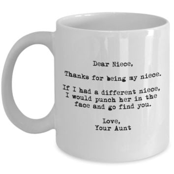 Dear Niece Punched in the Face Aunt Mug