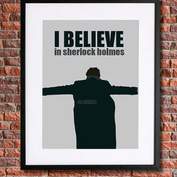 "Sherlock Holmes Inspired Art | 8x10 Instant Download Printable Poster | ""I Believe in Sherlock Holmes"" Watson 