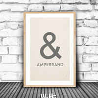 Ampersand, Printable, &, Ampersand Print, Wall Art, Minimalist Typography Quote Poster, Downloadable Poster, Instant Download,