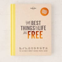 The Best Things In Life Are Free By Lonely Planet - Urban Outfitters