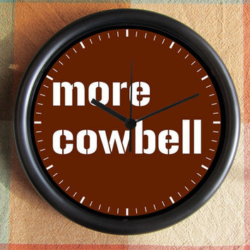 More Cowbell  10 inch Resin Wall Clock Under by Backstreetcrafts