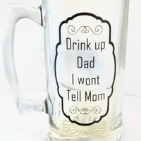 Perfect gift for a beer drinking dad, Funny gift for father, Big beer mug for pops, Big drinking mug, customized glass drinking mug, humor