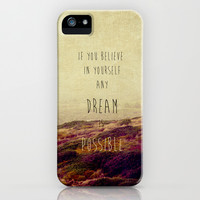 if you believe in yourself any dream is possible iPhone & iPod Case by ingz
