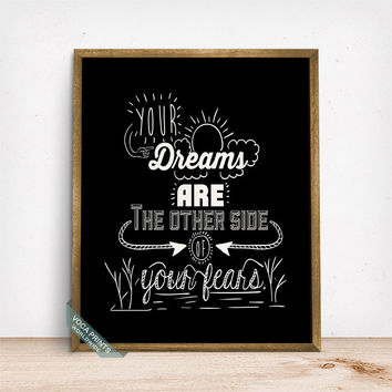 Your Dreams Are The Other Side Print, Typography Poster, Wall Decor, Inspirational Quote, Motivational Print, Mothers Day Gift