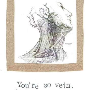 You're So Vein Anatomy Science Funny Medical Humor Card