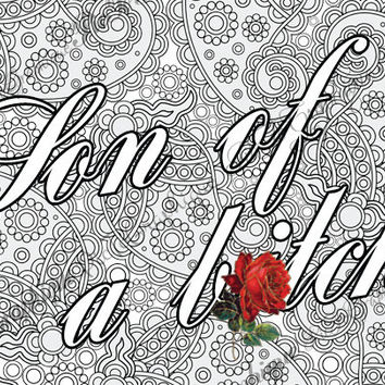 "B*tch Adult Coloring Page The swearing words ""Son of a b*tch"" Doodles - 2 background white and black swear word"