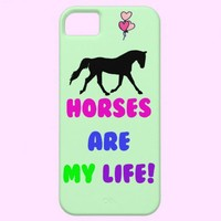 Cute Horses Are My Life iPhone 5 Cases from Zazzle.com