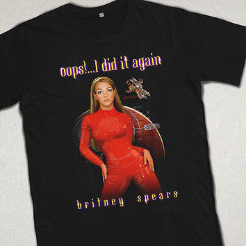 "BRITNEY SPEARS T-SHIRT ""OOPS I DID IT AGAIN"" INSPIRED UNISEX"