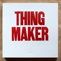 The Official Mfg Co Shop — THING MAKER Poster