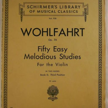 Wohlfahrt Fifty Easy Melodioius Studies For The Violin Schirmer Vol 928 Op 74 US