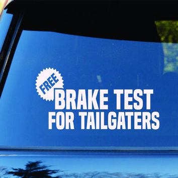 Free Brake Checks For Tailgaters Car Truck Window Decal Sticker