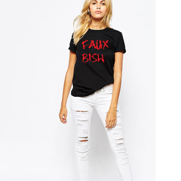 You Faux Bish T-Shirt