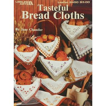Tasteful Bread Cloths - Counted Cross Stitch Leaflet - Leisure Arts