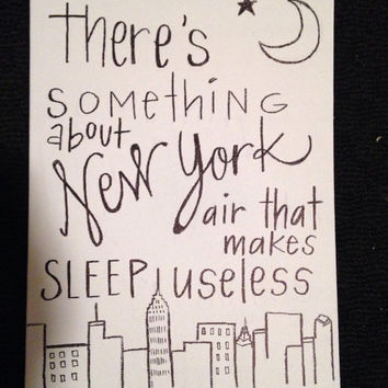 FREE SHIPPING! Hand painted Sign on Canvas | There's Something About New York Air that makes Sleep Useless | NYC Quote