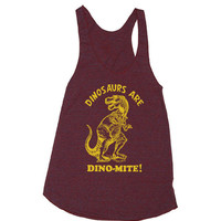 Womens Dinosaurs Are Dinomite Tri-Blend Racerback Tank Top - American Apparel - XS, S, M, and L (9 Color Options)