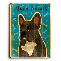 French Bulldog by Artist John W. Golden Wood Sign
