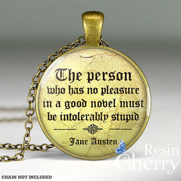 Jane Austen quote necklace pendant,famous quote charm jewelry,resin pendant,quote pendant charm- Q0157CP