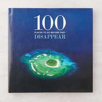 100 Places to Go Before They Disappear By Co+Life, Dr. Ranjedra K. Pachauri & Desmond Tutu - Urban Outfitters