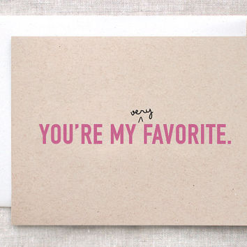 Valentine Card - You're My Very Favorite - Funny, Brown Recycled - Pink Red Blue Purple or Teal