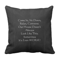 Apology for Messy House Funny Square Pillow Black