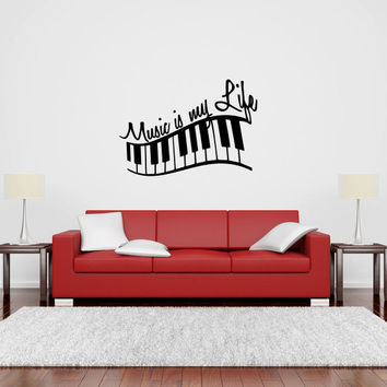 Music Is My Life with Piano Keys Vinyl Wall Decal Sticker