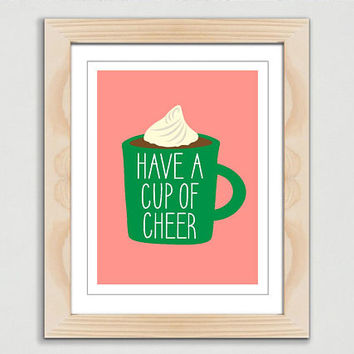 Have a Cup of Cheer Print | Christmas Cheer Decor | Hot Chocolate Printable | Christmas Printable Decor Download | Christmas Dorm Decor